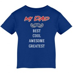 My Dad Best, Cool, Greatest