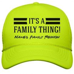 Custom Name Family Thing Reunion