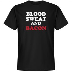 Blood sweat and bacon