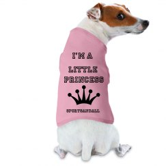 I'm a little Princess dog shirt