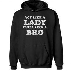 Chill Like A Bro