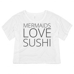 Mermaids Love Sushi
