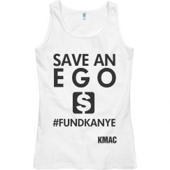 Save an EGO #FundKanye Tshirt