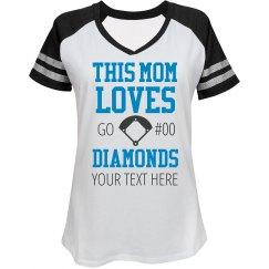 Mom Loves Baseball Diamonds