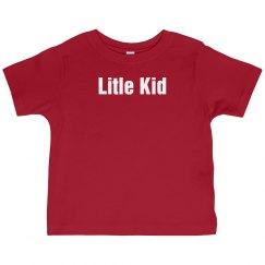 Little Kid Tee
