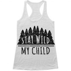 Stay Wild Child