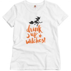Halloween W Shirt - Drink up Witches