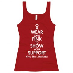 Wear Breast Cancer Pink In Support Custom Tank Top