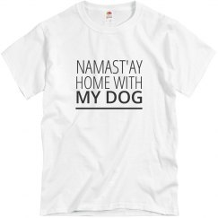 Namast'ay Home With My Dog