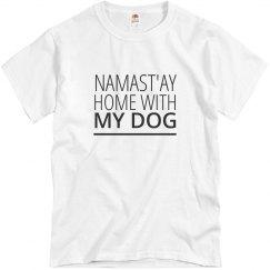 Namast'ay Home With My Dog