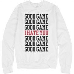 Good Game I Hate You