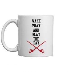 Wake, Pray, and Slay Mug