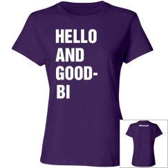 Hello and Good-Bi