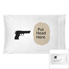 Put Head Here gun pillow