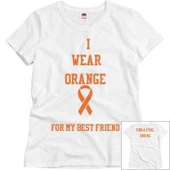 I wear orange for my best friend