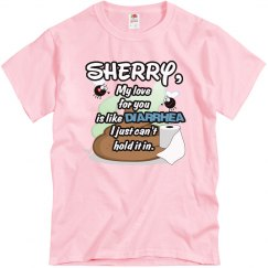 Sherry, my love...