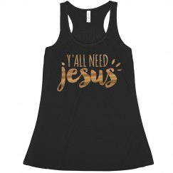 Y'all Need Jesus Metallic Crop