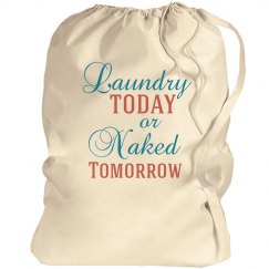 Laundry today or naked