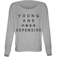 Young and Expensive