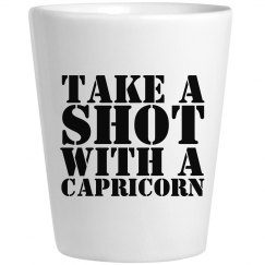 Take A Shot With A Capricorn