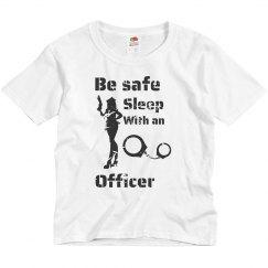 Sleep with an officer tshirt