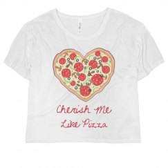 Cherish Me Like Pizza