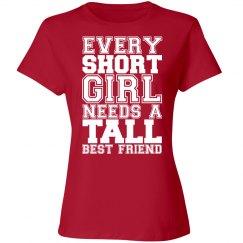 Short Girl Needs A Tall Bestie