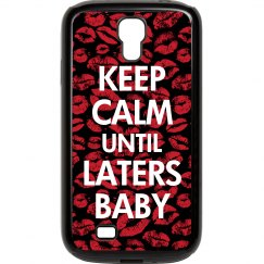 Keep Calm Laters Baby