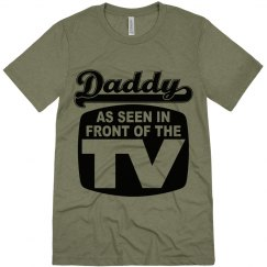 Daddy as Seen in Front of the TV