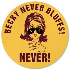 Becky Bluffs At Poker