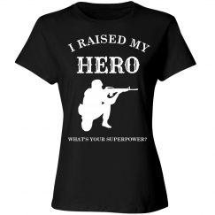 I raised my hero