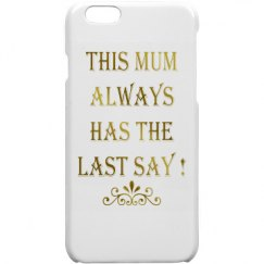 Bossy Mum