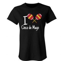 I Heart Cinco De Mayo T