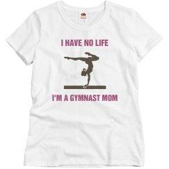 no life gymnast mom