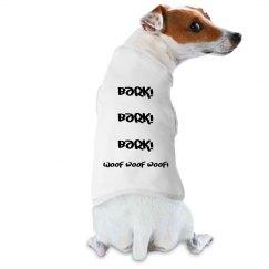 Bark! Woof!