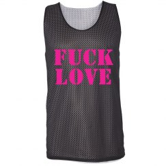 Fuck Love Neon Pinnie