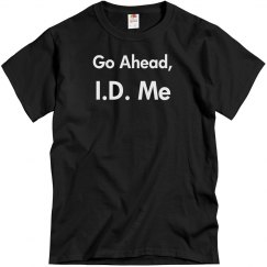 Go Ahead, ID Me-Men's