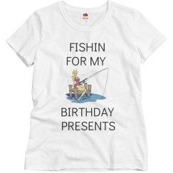Fishin for my birthday pesents