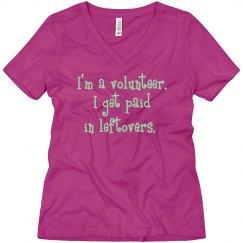 I'm a volunteer. I get paid in leftovers. (Candygram)