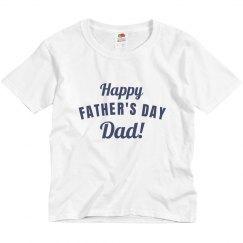 Dad's Day Custom Tee
