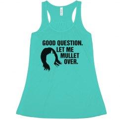 Let Me Mullet Over