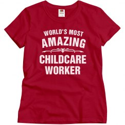 Greatest Childcare worker