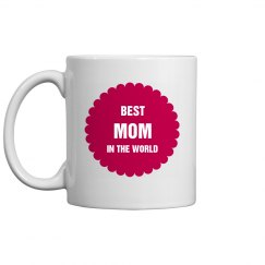 Best Mom in the World