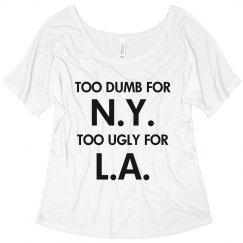Too Ugly Too Dumb
