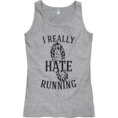 I really hate running