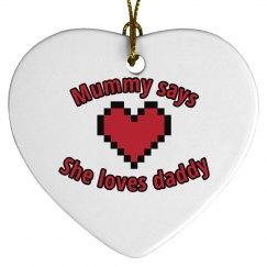 Mummy loves daddy