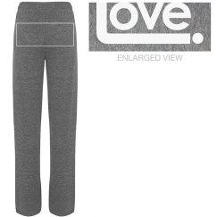 Love. Pants