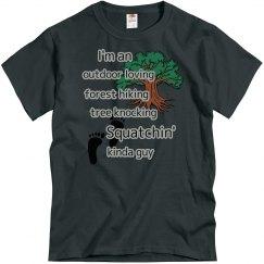Squatchin' Kinda Guy
