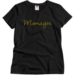 Momager- T-Shirt