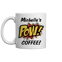 Michelle's Strong Coffee